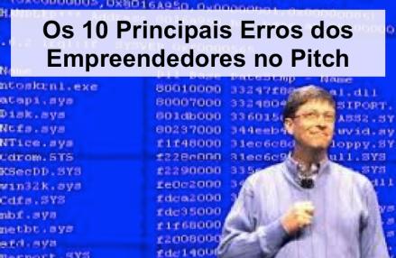 10 Principais Erros dos Empreendedores no Pitch, empreendedor, startup, pitch, elevator pitch