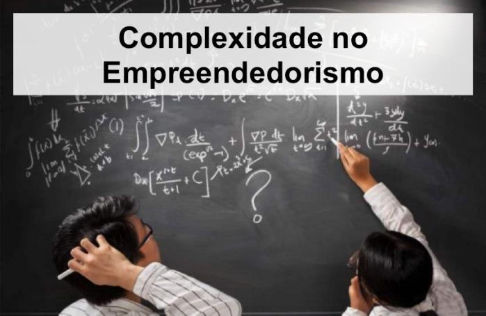 Complexidade no Empreendedorismo